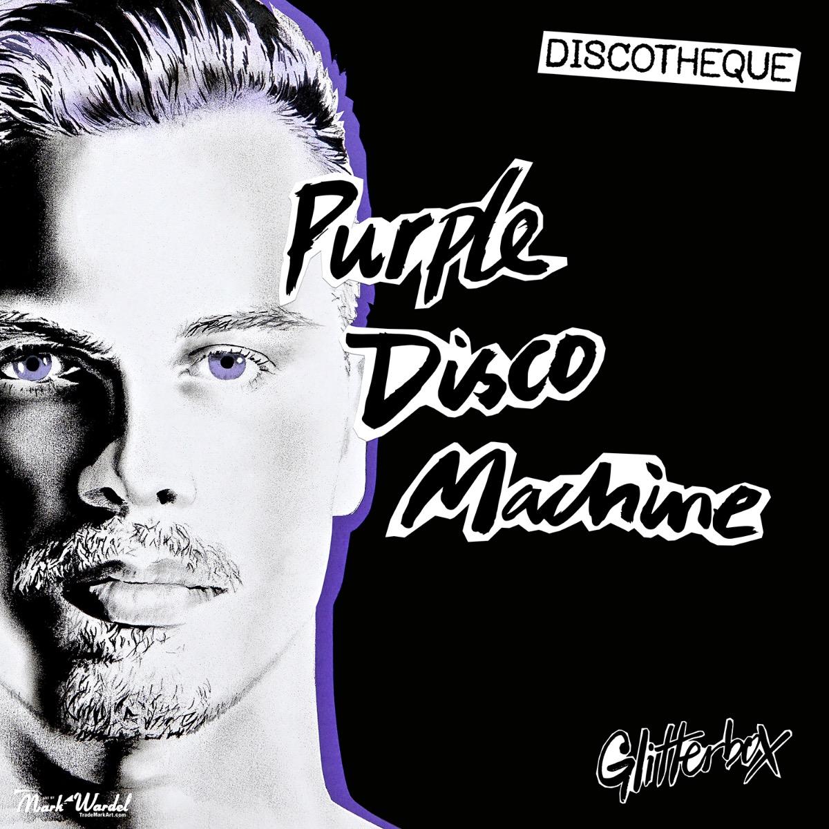 Purple Disco Machine Glitterbox Discotheque