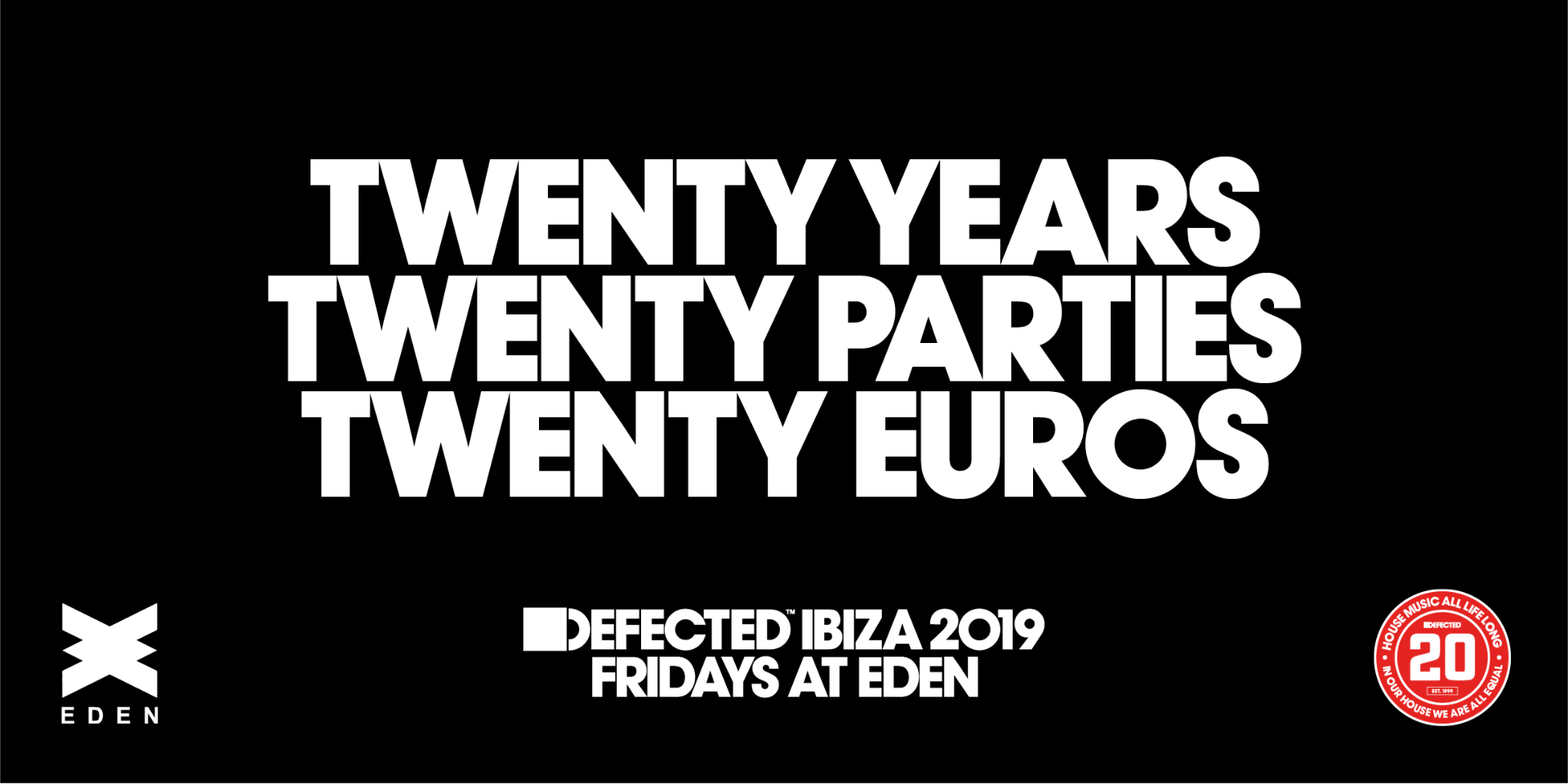 Defected Ibiza Eden San Antonio